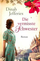 Die vermisste Schwester - Roman