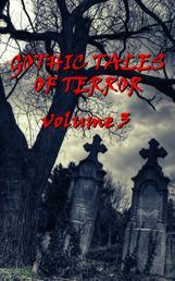 Gothic Tales Vol. 3