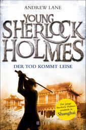 Young Sherlock Holmes - Der Tod kommt leise - Sherlock Holmes ermittelt in Shanghai
