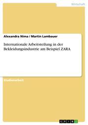 Internationale Arbeitsteilung in der Bekleidungsindustrie am Beispiel ZARA