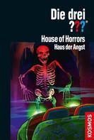 Megan Stine: Die drei ??? House of Horrors (drei Fragezeichen)