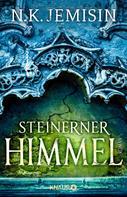 N. K. Jemisin: Steinerner Himmel