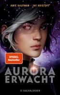 Amie Kaufman: Aurora erwacht ★★★★★