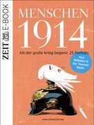 DIE ZEIT: Menschen 1914 ★★★★