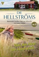Laura Vinblatt: Die Hellströms 5 – Familienroman ★★★