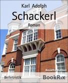 Karl Adolph: Schackerl