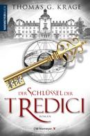 Thomas G. Krage: Der Schlüssel der Tredici ★★