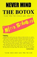 Mitch Stansbury: Never Mind the Botox
