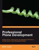 Martin Aspeli: Professional Plone Development