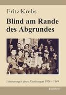 Fritz Krebs: Blind am Rande des Abgrundes ★★★★