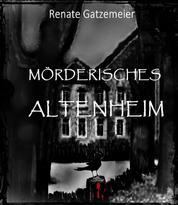 Mörderisches Altenheim