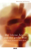 Udo Baer: Der kleine Ärger und die große Wut ★★★★