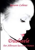 Susann Lebeus: Dualseele ★★