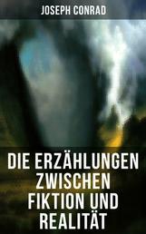 Die Erzählungen zwischen Fiktion und Realität - Das Ende vom Lied + Die Tremolino + Gaspar Ruiz + Jugend + Weihe