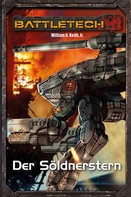 William H. Keith Jr.: BattleTech Legenden 02 - Gray Death 2 ★★★★