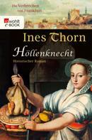 Ines Thorn: Höllenknecht ★★★★