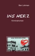 Ben Lehman: Ins Herz