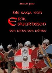 Die Saga von Erik Sigurdsson - Der Krieg der Könige