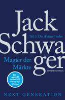 Jack D. Schwager: Magier der Märkte: Next Generation Teil 3 ★★★★★