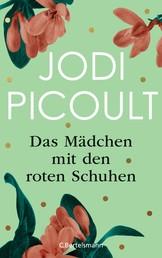 """Das Mädchen mit den roten Schuhen - Eine Kurzgeschichte zum Roman """"Kleine große Schritte"""" - E-Book Only"""