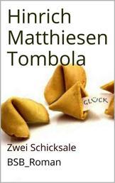 Tombola - Zwei Schicksale BsB_Roman