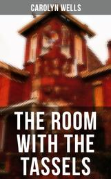 The Room With The Tassels - A Detective Pennington Wise Murder Mystery