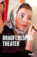 Peter Thiesen: Drauflosspieltheater