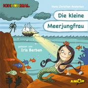 Die kleine Meerjungfrau (Ungekürzt)