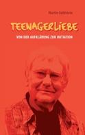 Martin Goldstein: Teenagerliebe