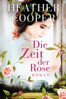 Heather Cooper: Die Zeit der Rose ★★★★