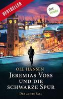 Ole Hansen: Jeremias Voss und die schwarze Spur - Der achte Fall ★★★★
