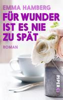 Emma Hamberg: Für Wunder ist es nie zu spät ★★★