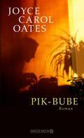 Joyce Carol Oates: Pik-Bube ★★★