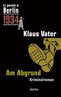 Klaus Vater: Am Abgrund ★★★★★
