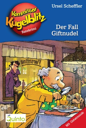 Kommissar Kugelblitz 18. Der Fall Giftnudel