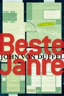John von Düffel: Beste Jahre ★★★