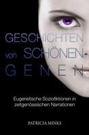 Patricia Minks: Geschichten von schönen Genen