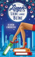 Karin Lindberg: Lügen, Liebe, lange Beine ★★★★