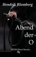 Hendrik Blomberg: Abend der O