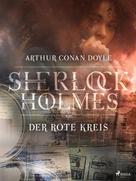 Arthur Conan Doyle: Der rote Kreis