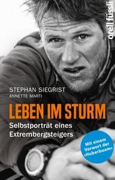 Leben im Sturm - Selbstporträt eines Extrembergsteigers