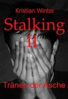Kristian Winter: Stalking II