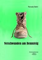 Renate Behr: Verschwunden am Rennsteig