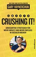 Gary Vaynerchuk: Crushing it