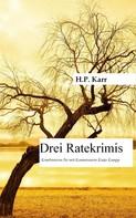 H.P. Karr: Drei Ratekrimis