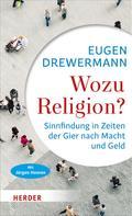 Eugen Drewermann: Wozu Religion? ★★★★★