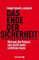 Franz Solms-Laubach: Das Ende der Sicherheit ★★★★★