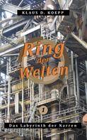 Klaus D. Koepp: Ring der Welten 1