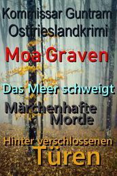 Kommissar Guntram Ostfrieslandkrimis - Sammelband 2 - Das Meer schweigt - Märchenhafte Morde - Hinter verschlossenen Türen
