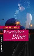 Leni Anzinger: Bayerischer Blues ★★★